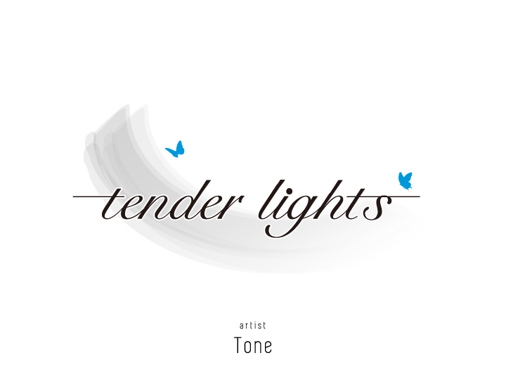 tender lights -Tone-